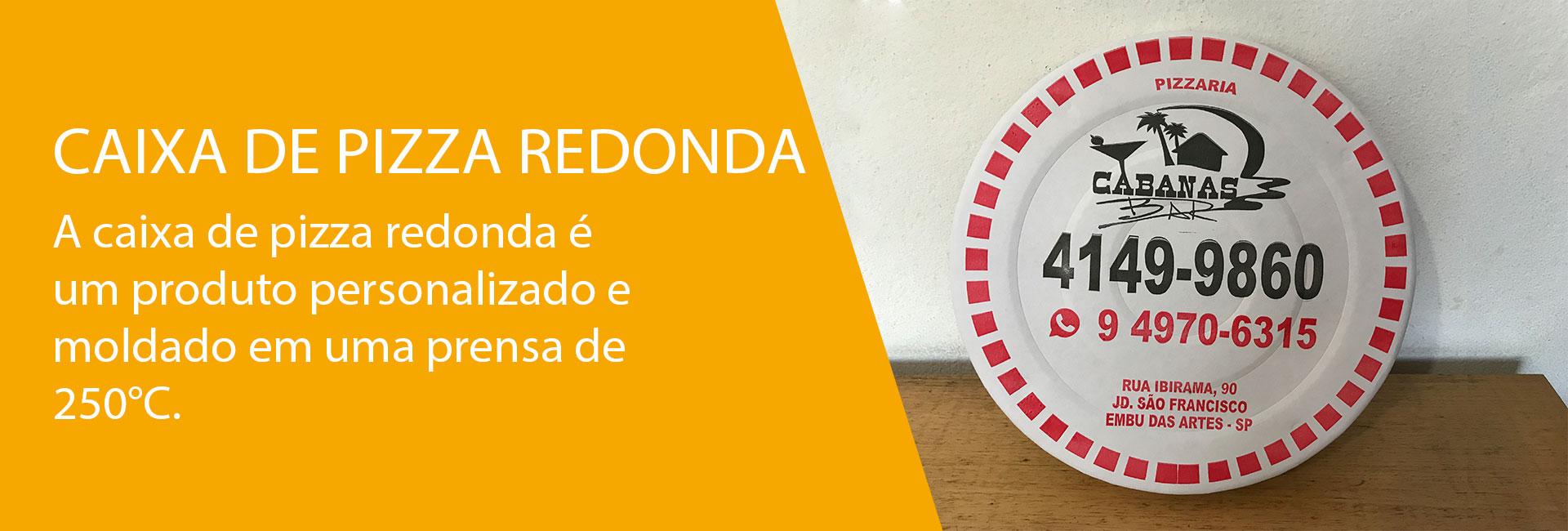 CAIXA DE PIZZA REDONDA